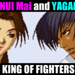 不知火舞(SHIRANUI Mai) and 八神庵(YAGAMI Iori) - THE KING OF FIGHTERS '99